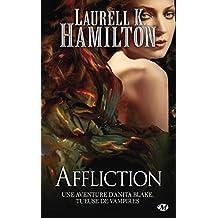 Affliction: Anita Blake, T22