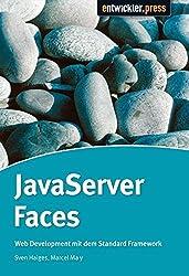 JavaServer Faces. Web Development mit dem Standardframework by Sven Haiges (2006-08-01)