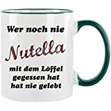"""'""""¿Quién nunca Nutella con el Cuchara gegessen tiene, tiene nunca vivieran Taza de café con diseño, impresa Taza con frases o imágenes"""