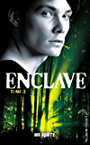 Enclave - Tome 2 - Salvation