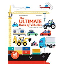The Ultimate Book of Vehicles: From Around the World