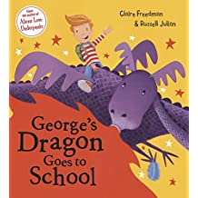 George's Dragon Goes To School (0)