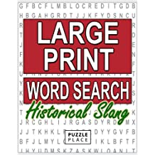 Large Print Word Search Puzzle Book - Historical Slang: Large Print Word Search Puzzle Books For Adults