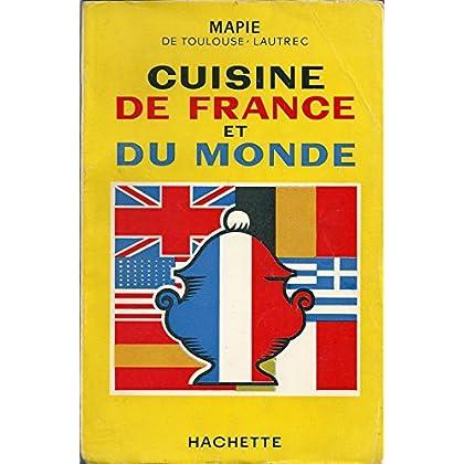 Mapie de Toulouse-Lautrec. Cuisine de France et du monde. Illustrations de Biry-Autret et Gérard Monnet