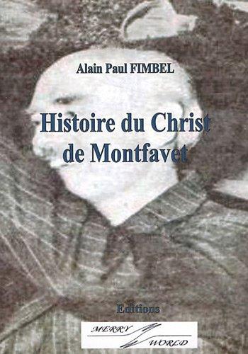 Histoire du Christ de Montfavet par Paul Alain Fimbel