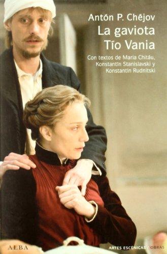 La gaviota / Tío Vania (Artes escénicas/Obras) por Antón P. Chéjov