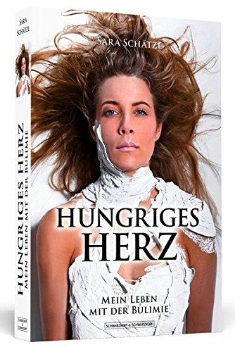 Buchcover Hungriges Herz: Mein Leben mit der Bulimie