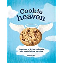 Cookie Heaven: Hundreds of Divine Recipes to Take You to Baking Paradise by Deborah Gray (2012-04-01)