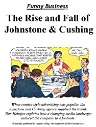 The Rise and Fall of Johnstone and Cushing