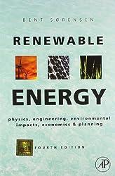 Renewable Energy: Physics, Engineering, Environmental Impacts, Economics & Planning, 4/E (PB)