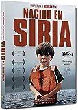 Nacido en Siria [DVD]