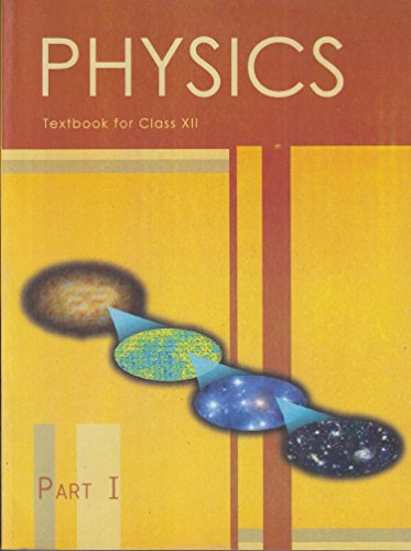 Physics Text Book Part 1 for Class 12 - 12089