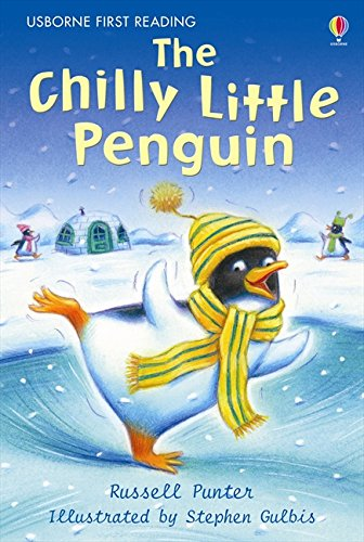 The Chilly Little Penguin (First Reading Level 2)
