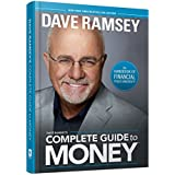 Dave Ramsey's Complete Guide to Money: The Handbook of Financial Peace University