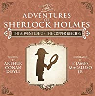 The Adventure of the Copper Beeches - The Adventures of Sherlock Holmes Re-Imagined by James Macaluso par James Macaluso
