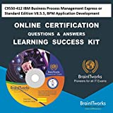 C9550-412 IBM Business Process Management Express or Standard Edition V8.5.5, BPM Application Development Online Certification Video Learning Made Easy