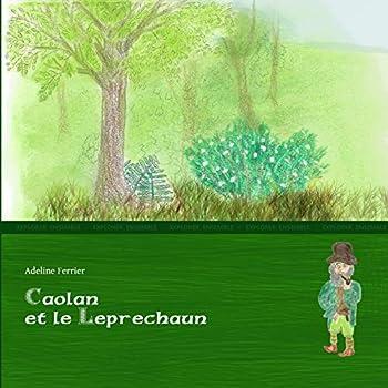 Caolan Et Le Leprechaun