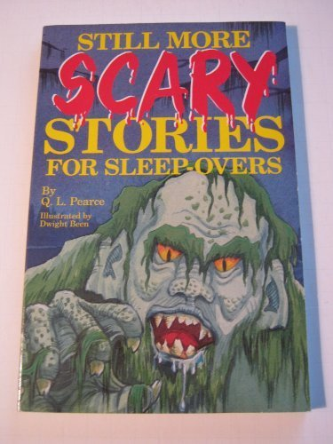 Still More Scary Stories for Sleepovers #3