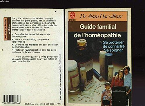 Guide familial de l'homopathie (Parents-Hachette)