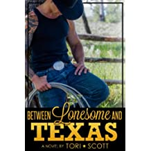 Between Lonesome and Texas (Lone Star Cowboys Book 5) (English Edition)