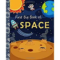 First Big Book of Space: The First Big Book of Space for kids, The Latest View of the Solar System, an Introduction to the Solar System for young ... best gift for kids (Knowledge Encyclopedias)