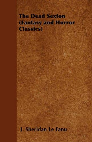 The Dead Sexton (Fantasy and Horror Classics)