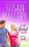 The Secret Wife (Triple Trouble)