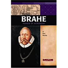 Tycho Brahe: Pioneer of Astronomy (Signature Lives)