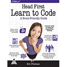HEAD FIRST LEARN TO CODE [Paperback] [Jan 01, 2017] FREEMAN