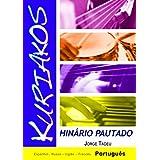 Hinário Kuriakos Pautado (Portuguese Edition)
