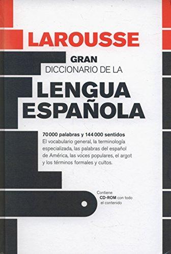 Gran Diccionario de la Lengua Española (Larousse - Lengua Española - Diccionarios Generales) por Aa.Vv.
