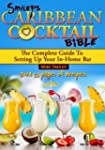 Smiley's Caribbean Coctail Bible (Eng...