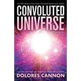 Convoluted Universe Book V (The Convoluted Universe) by Dolores Cannon (2015-10-01)
