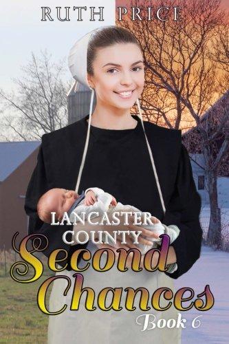 Lancaster County Second Chances Book 6 Volume 6