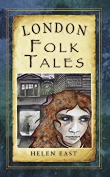 London Folk Tales (Folk Tales: United Kingdom) by [East, Helen]