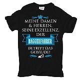 Männer und Herren T-Shirt Seine Exzellenz DER BAGGERFAHRER