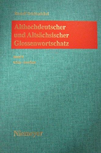 Athochdeutscher und Altsächsischer Glossenwortschatz, 12 Bde.