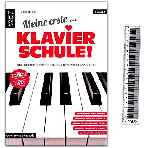 Meine erste Klavierschule von Jens Rupp - Der leichte Einstieg für Kinder ab 8 Jahren und Erwachsene - Lehrbuch mit Lineal mit Klaviatur (20cm) - 9783866421035