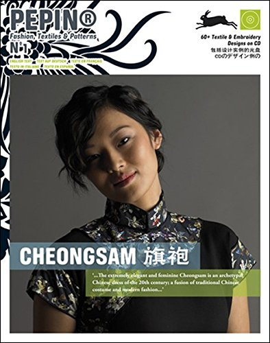 Bürobedarf Kostüm - Cheongsam (PEPIN Fashion, Textiles & Patterns, Band 1)