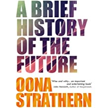 A Brief History of the Future (English Edition)