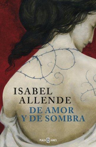 De amor y de sombra por Isabel Allende