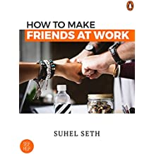 How To Make Friends At Work: (Penguin Petit)