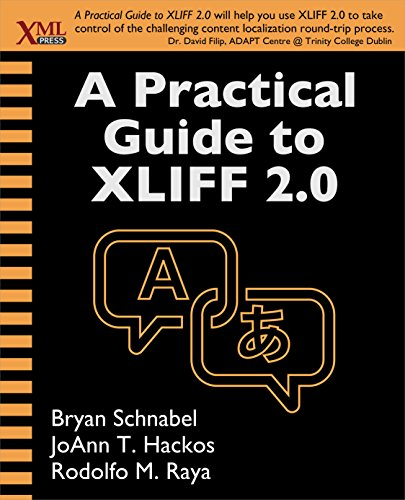 A Practical Guide to XLIFF 2.0 (English Edition)