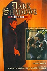 The Dark Shadows Almanac: Millennium Edition