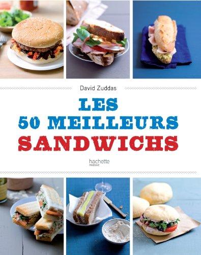 Les 50 meilleurs sandwichs par David Zuddas