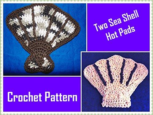 Two Sea Shell Hot Pads Crochet Pattern (English Edition)