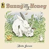 Bunny My Honey by Anita Jeram (2006-10-10)