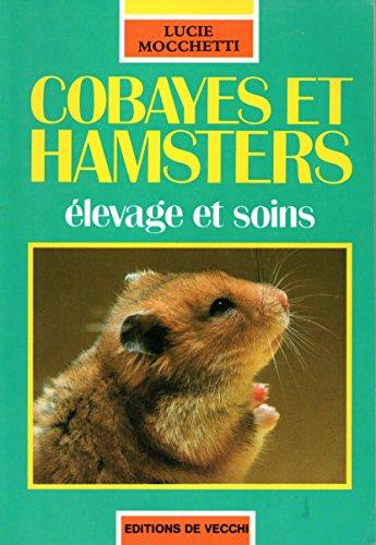 Cobayes Et Hamsters élevage Et Soins
