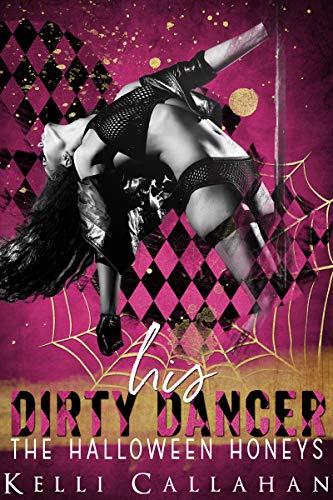 His Dirty Dancer (The Halloween Honeys) (English Edition)