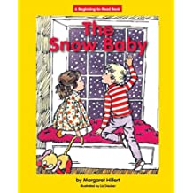 The Snow Baby (Beginning to Read-Easy Stories) by Margaret Hillert (2006-08-01)